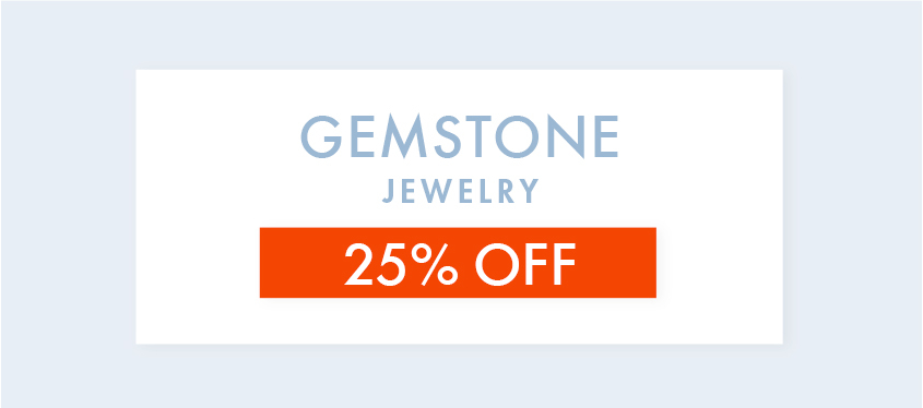Gemstone Jewelry 25% OFF