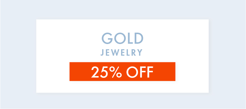 Gold Jewelry 25% OFF