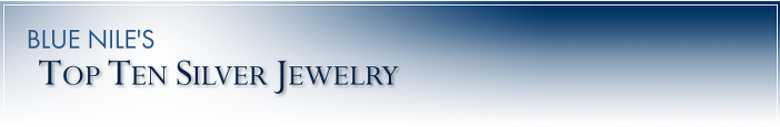 Top Ten Silver Jewelry